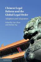 Chinese Legal Reform and the Global...
