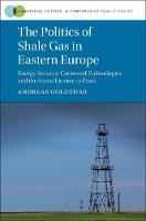 The Politics of Shale Gas in Eastern...