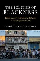 The Politics of Blackness: Racial...