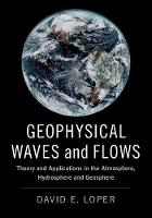 Geophysical Waves and Flows: Theory...