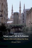 Islam and Law in Lebanon: Sharia...