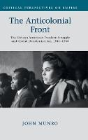 The Anticolonial Front: The African...