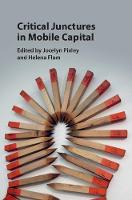 Critical Junctures in Mobile Capital