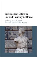 Lucilius and Satire in Second-Century...