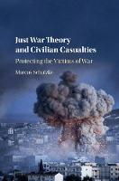 Just War Theory and Civilian...