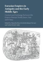 Eurasian Empires in Antiquity and the...