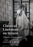 Classical Literature on Screen:...