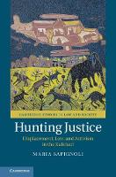 Hunting Justice: Displacement, Law,...
