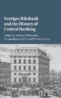 Sveriges Riksbank and the History of...