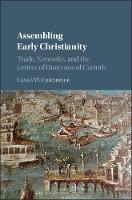 Assembling Early Christianity: Trade,...