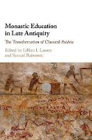 Monastic Education in Late Antiquity:...