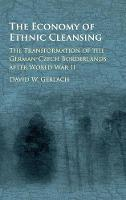 The Economy of Ethnic Cleansing: The...