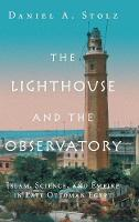The Lighthouse and the Observatory:...