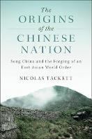The Origins of the Chinese Nation:...