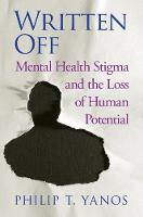 Written Off: Mental Health Stigma and...