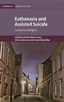 Euthanasia and Assisted Suicide:...
