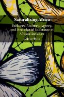 Naturalizing Africa: Ecological...