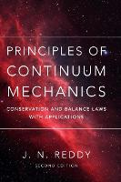 Principles of Continuum Mechanics:...