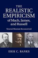The Realistic Empiricism of Mach,...
