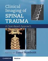 Clinical Imaging of Spinal Trauma: A...