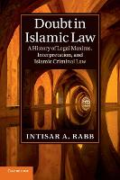 Doubt in Islamic Law: A History of...