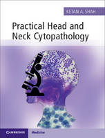 Practical Head and Neck Cytopathology...