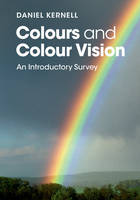 Colours and Colour Vision: An...