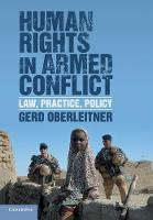 Human Rights in Armed Conflict: Law,...