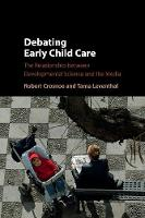 Debating Early Child Care: The...