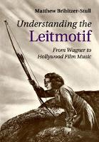 Understanding the Leitmotif: From...