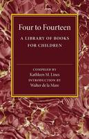 Four to Fourteen: A Library of Books...