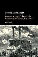 Before Dred Scott: Slavery and Legal...