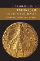 Empires of Ancient Eurasia: The First...