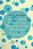 US Health Policy and Health Care...