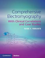 Comprehensive Electromyography: With...