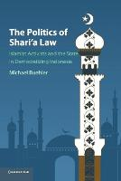 The Politics of Shari'a Law: Islamist...