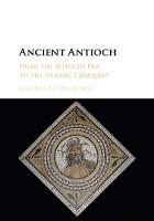 Ancient Antioch: From the Seleucid ...