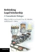 Rethinking Legal Scholarship: A...