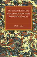 The Eastland Trade and the Common ...