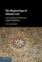 The Beginnings of Islamic Law: Late...