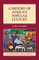 A History of African Popular Culture