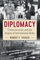 Diplomacy: Communication and the...