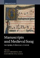 Manuscripts and Medieval Song:...
