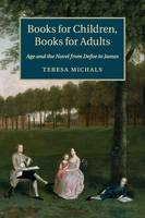 Books for Children, Books for Adults:...