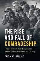 The Rise and Fall of Comradeship:...