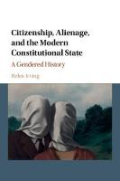 Citizenship, Alienage, and the Modern...