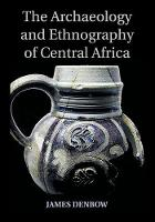 The Archaeology and Ethnography of...