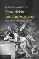 Esotericism and the Academy: Rejected...