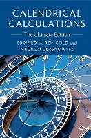 Calendrical Calculations: The ...