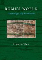 Rome's World: The Peutinger Map...